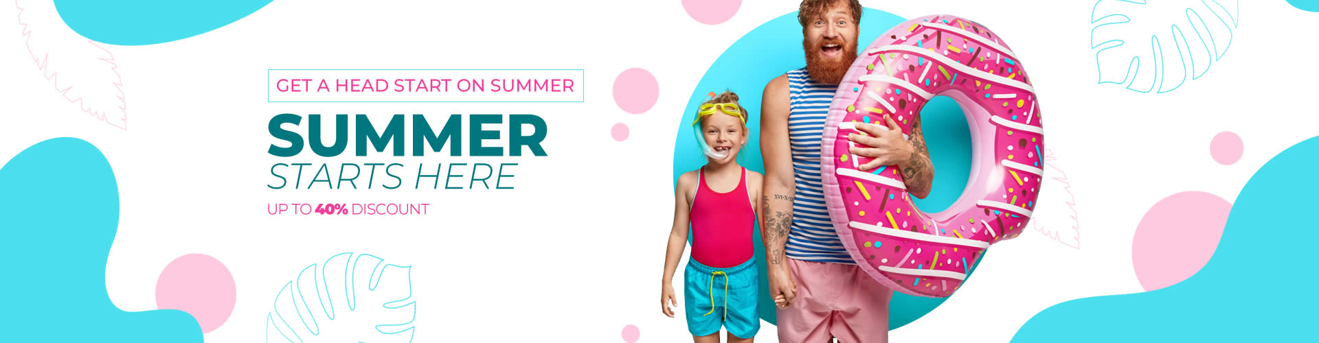 summer starts here, up to 40% discount